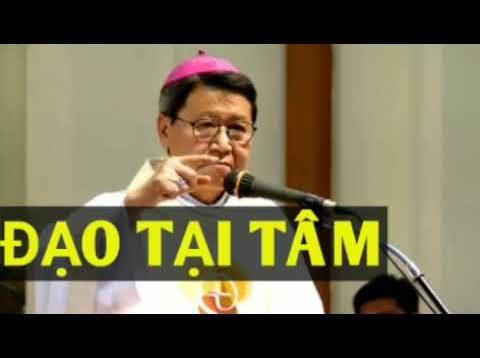 Đạo Tại Tâm: Bài giảng Ý Nghĩa Đức cha Phê Rô Nguyễn Văn Khảm